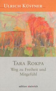 Ulrich Küstner: Tara Rokpa (Buch)