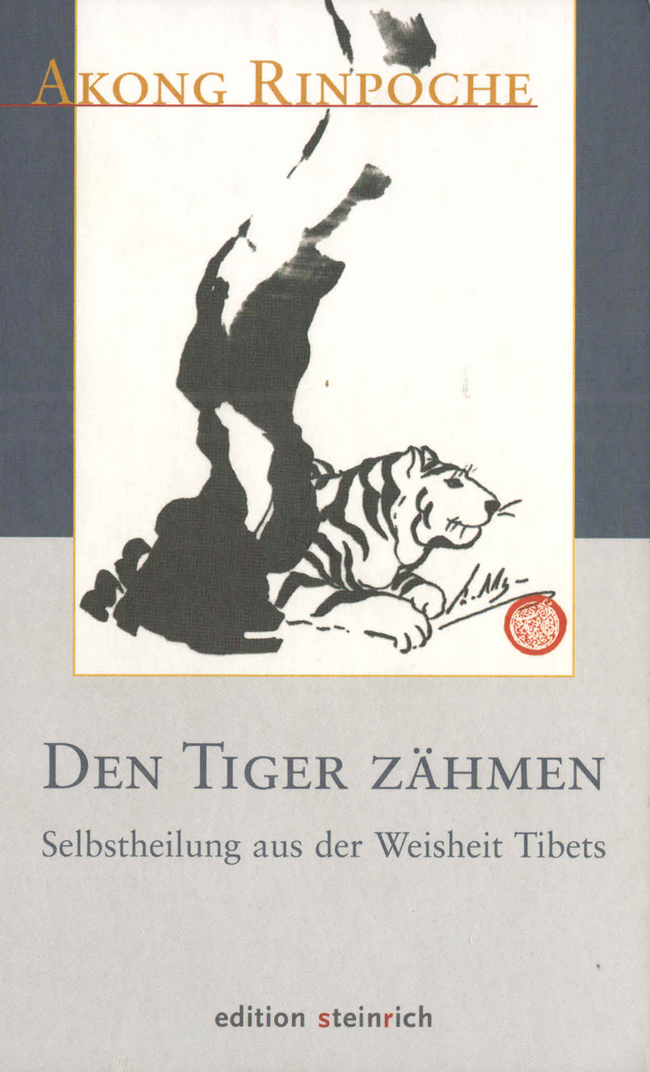 Akong-Rinpoche: Den Tiger zähmen (U1)